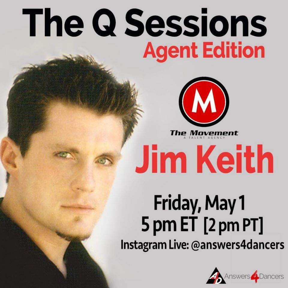 Join us on May 1st for a conversation with Jim Keith, Partner and President of The Movement Agency (MTA). Jim will talk about how to get an agent? What tools you'll need in a post COVID-19 world? What should you be doing right now to prepare for booking jobs when the industry opens up?