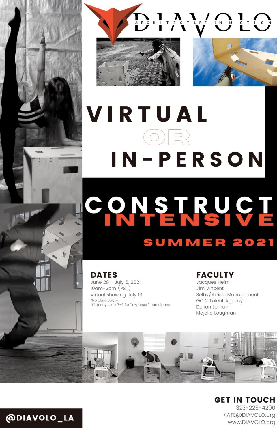 DIAVOLO'SCONSTRUCT SUMMER INTENSIVEVirtual and In=Person spots available! Virtual participants will receive a kit to build your very own DIAVOLO cubicle! In-Person participants will conclude the intensive with a professional one on one session with two time Emmy-winning cinematographer, Aaron Mendez! June 28-July 6 10am-2pm PSTcheck out www.diavolo.org for more info!